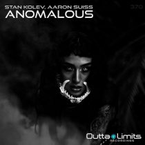 Stan Kolev & Aaron Suiss – Anomalous