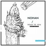 Nohan – Road to You (Remix Edition)