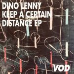Dino Lenny – Keep A Certain Distance