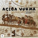 Jack Essek, Stephane Salerno, Jack Essek & Stephane Salerno – Aciga Vurma