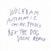 Wolfram – Automatic feat. Peaches (Rex The Dog Vocal Remix)