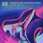 Martin Eyerer, Benno Blome, Kollmorgen – So We Can Fly
