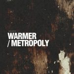 Abrantes – Warmer / Metropoly