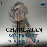 Somersault – Charlatan
