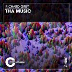 Richard Grey – Tha Music