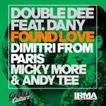 Double Dee – Found Love (feat. Dany) [30th Anniversary Remixes, Pt. 1]