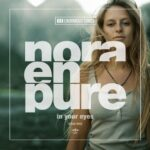 Nora En Pure – In Your Eyes