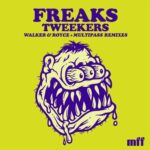 Freaks – Tweekers (Remixes)