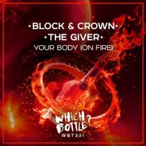 The Giver, Block & Crown – Your Body