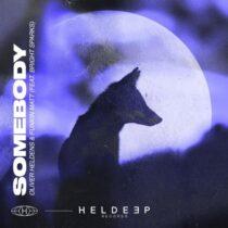 Funkin Matt, Oliver Heldens, Bright Sparks – Somebody (feat. Bright Sparks)