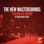The New Mastersounds, DJ Spinna – Taking Me Down [Dj Spinna Journey Remix]