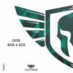 Zatox – Bass & Acid