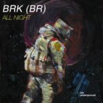 BRK (BR) – All Night