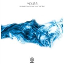 Yourr – Technicolor / Monochrome