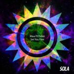 Maur – Set You Free (feat. Faber)