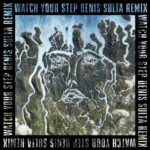 Disclosure, Kelis – Watch Your Step (Denis Sulta Remix)