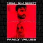 R3HAB, Nina Nesbitt – Family Values (Extended Version)
