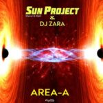 Sun Project, Dj Zara – Area-A