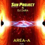 Sun Project, Dj Zara – Area-A