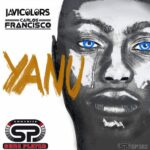 Carlos Francisco, Javi Colors – Yanu