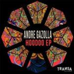 Andre Gazolla – Hoodoo