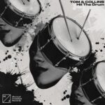 Tom & Collins – Hit The Drum
