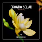 Croatia Squad – Hot for You