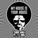 VA – My House is Your House