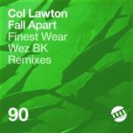Col Lawton – Fall Apart