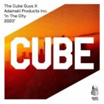 The Cube Guys, Adamski Products Inc. – In the City – In the City 2020