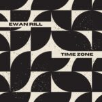 Ewan Rill – Time Zone