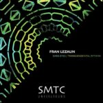 Fran Lezaun – Dark Eyes, Transcendental Rhythm