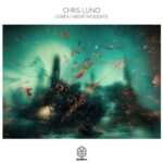 Chris Luno – Lorea Night Thoughts