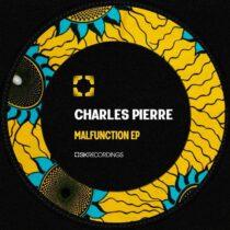 Charles Pierre – Malfunction