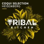 Coqui Selection – Heisemberg
