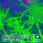 Eddie Amador, Coco Street – Don't Look Back!