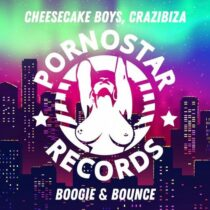 Crazibiza, Cheesecake Boys – Boogie & Bounce