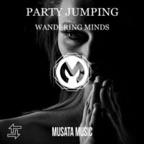 Wandering Minds – Party Jumping