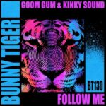 Goom Gum, Kinky Sound – Follow Me