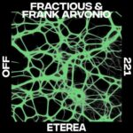 Fractious, Frank Arvonio – Eterea