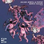 Julian Jeweil, Popof – Dance Escape