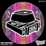 Bad Boombox – Freakin' Out.
