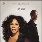 Kygo, Donna Summer – Hot Stuff