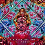 Astrix, Rising Dust – Universo