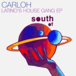 Carloh – Latino's House Gang