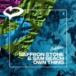 Saffron Stone, Sam Beach – Own Thing