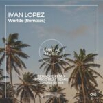 Ivan Lopez – Worlde (Remixes)