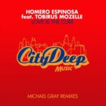 Homero Espinosa, Tobirus Mozelle – Love Is The Cure