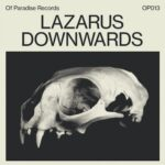 Lazarus – Downwards