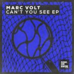 Marc Volt – Can't You See